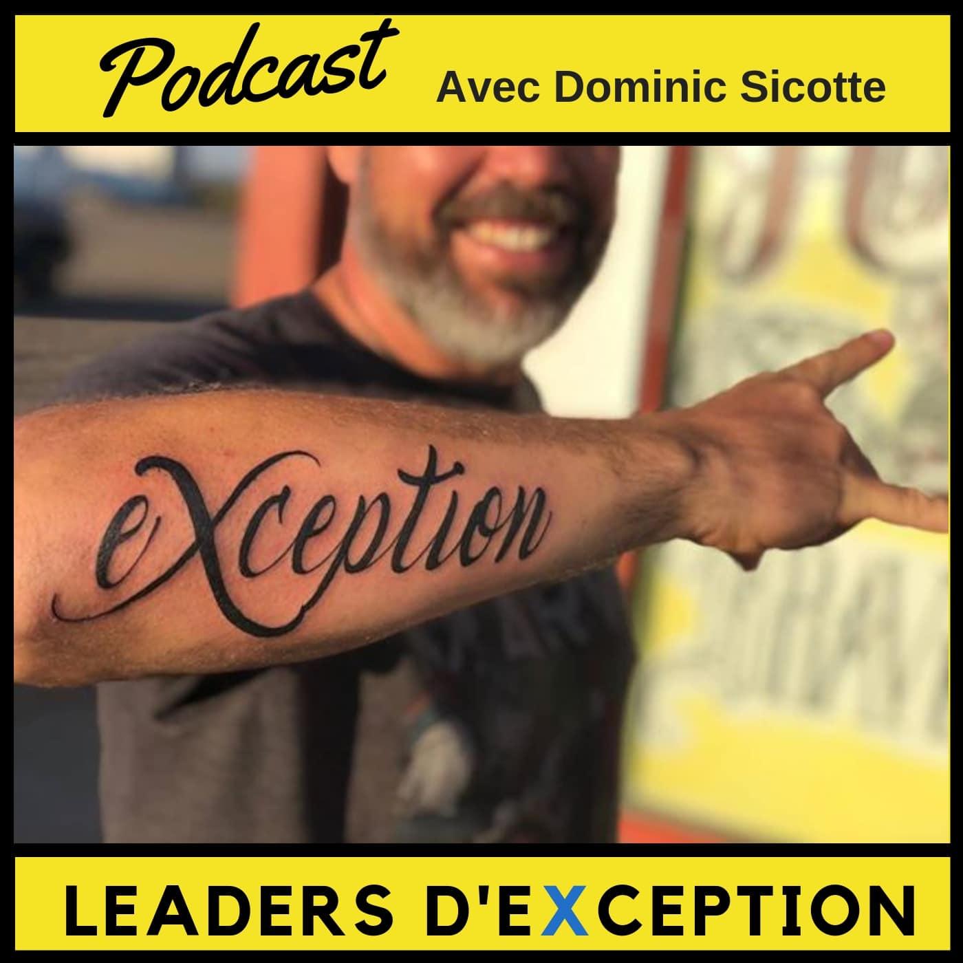 Leaders d'Exception avec Dominic Sicotte